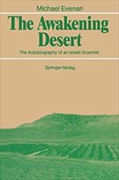 The Awakening Desert: The Autobiography of an Israeli Scientist
