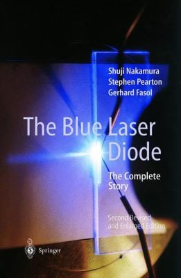 The Blue Laser Diode: The Complete Story 9783540665052