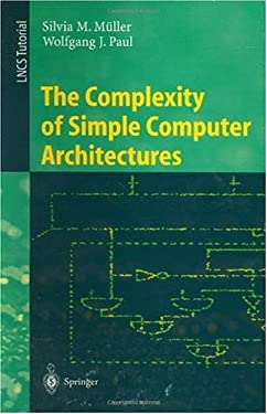 The Complexity of Simple Computer Architectures 9783540605805