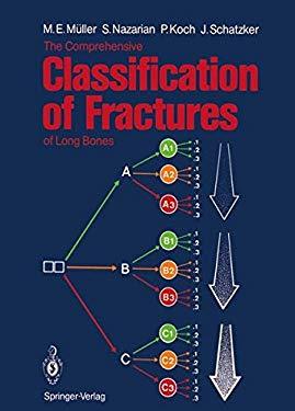 The Comprehensive Classification of Fractures of Long Bones 9783540181651