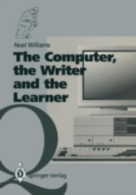 The Computer, the Writer and the Learner 9783540195726