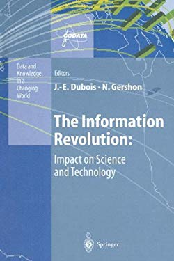 The Information Revolution: Impact on Science and Technology 9783540608554