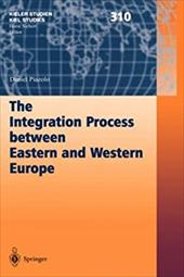 The Integration Process Between Eastern and Western Europe