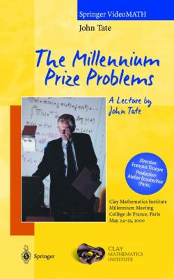 The Millennium Prize Problems. a Lecture by John Tate 9783540926504