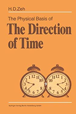 The Physical Basis of the Direction of Time 9783540509301