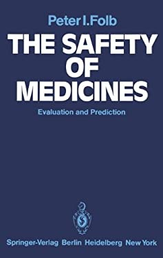 The Safety of Medicines: Evaluation and Prediction 9783540101437