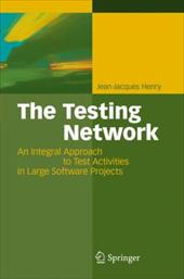 The Testing Network: An Integral Approach to Test Activities in Large Software Projects 7976128