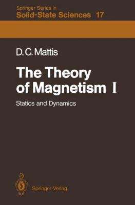 The Theory of Magnetism I: Statics and Dynamics 9783540106111
