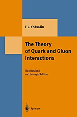 The Theory of Quark and Gluon Interactions 9783540648819