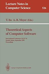 Theoretical Aspects of Computer Software: International Conference Tacs '91, Sendai, Japan, September 24-27, 1991. Proceedings 7964390
