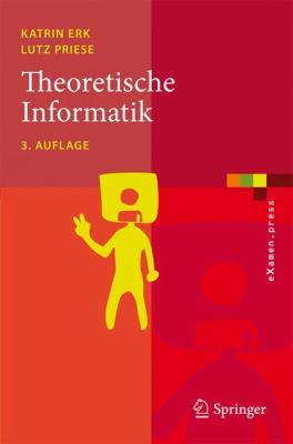 Theoretische Informatik: Eine Umfassende Einf Hrung 9783540763192