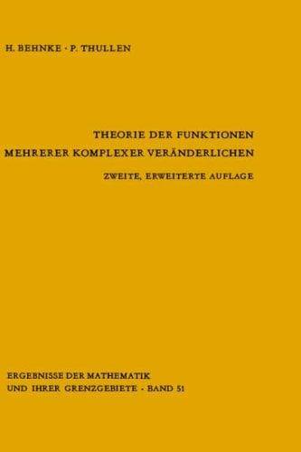 Theorie Der Funktionen Mehrerer Komplexer Ver Nderlichen 9783540050865