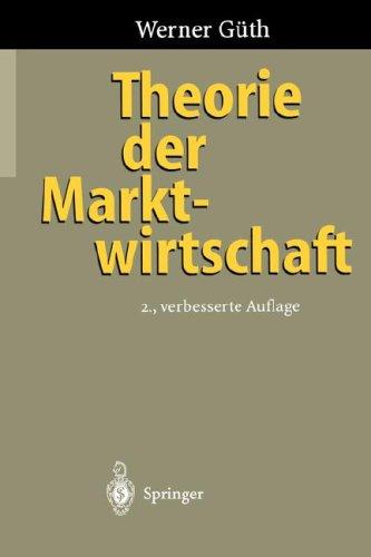 Theorie Der Marktwirtschaft 9783540609049