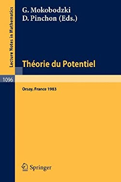 Theorie Du Potentiel: Proceedings of the Colloque Jaques Deny Held at Orsay, June 20-23, 1983 9783540138945