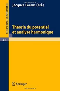 Theorie Du Potentiel Et Analyse Harmonique 9783540068426
