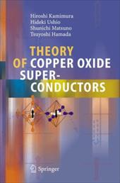Theory of Copper Oxide Superconductors 7949897