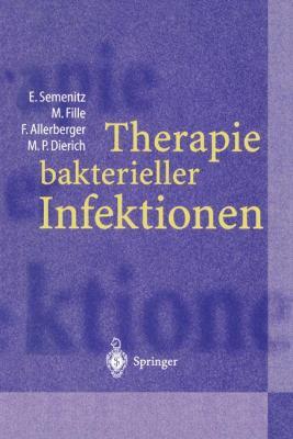 Therapie Bakterieller Infektionen 9783540622413