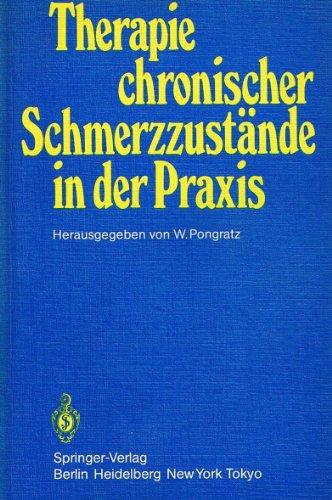 Therapie Chronischer Schmerzzust Nde in Der Praxis 9783540123644