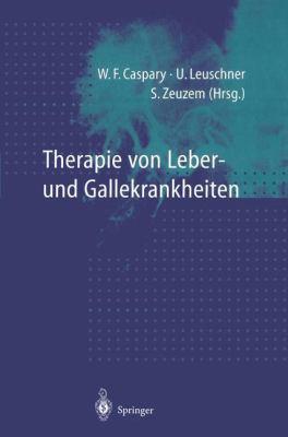 Therapie Von Leber- Und Gallekrankheiten 9783540628514