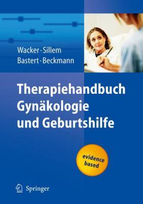 Therapiehandbuch GYN Kologie Und Geburtshilfe 9783540300977