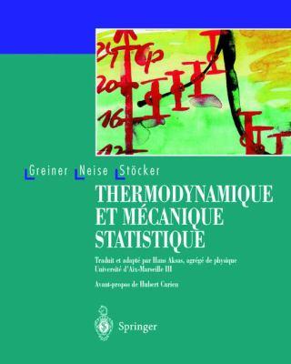 Thermodynamique Et Mecanique Statistique 9783540661665