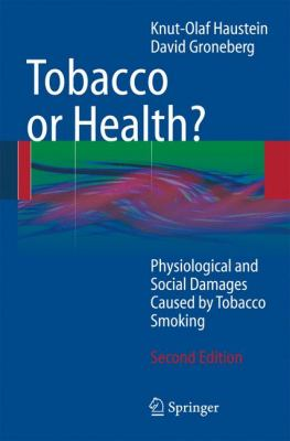 Tobacco or Health? 9783540875765