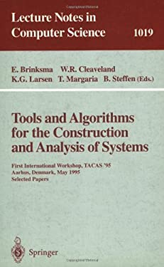 Tools and Algorithms for the Construction and Analysis of Systems: First International Workshop, Tacas '95, Aarhus, Denmark, May 19 - 20, 1995. Select 9783540606307