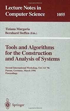 Tools and Algorithms for the Construction and Analysis of Systems: Second International Workshop, Tacas '96, Passau, Germany, March 27 - 29, 1996, Pro 9783540610427