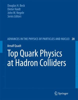 Top Quark Physics at Hadron Colliders 9783540710592