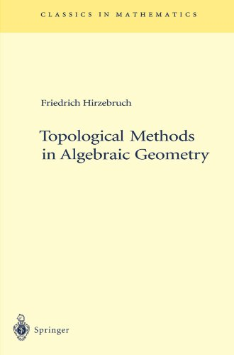 Topological Methods in Algebraic Geometry - 2nd Edition