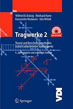 Tragwerke 2: Theorie Und Berechnungsmethoden Statisch Unbestimmter Stabtragwerke 9783540676362