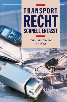 Transportrecht - Schnell Erfasst 9783540737858