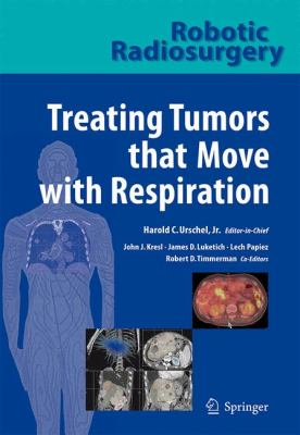 Treating Tumors That Move with Respiration 9783540698852