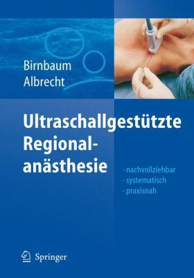 Ultraschallgesta1/4tzte Regionalanasthesie 9783540737896