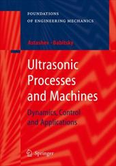 Ultrasonic Processes and Machines: Dynamics, Control and Applications 7973851
