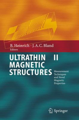 Ultrathin Magnetic Structures II: Measurement Techniques and Novel Magnetic Properties 9783540219569