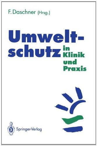 Umweltschutz in Klinik Und Praxis 9783540571247