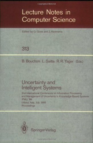Uncertainty and Intelligent Systems: 2nd International Conference on Information Processing and Management of Uncertainty in Knowledge Based Systems I 9783540194026