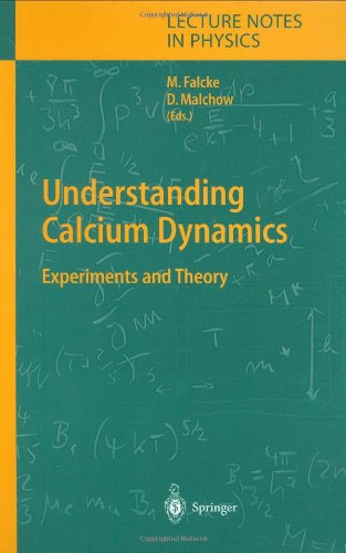 Understanding Calcium Dynamics: Experiments and Theory 9783540402367