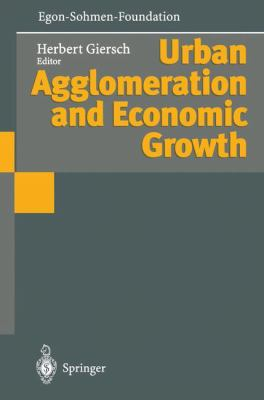 Urban Agglomeration and Economic Growth 9783540586906