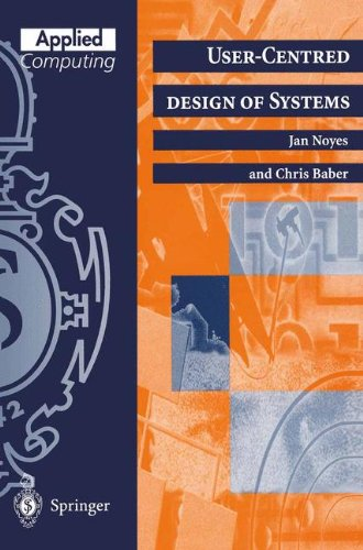 User-Centred Design of Systems 9783540760078
