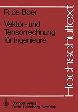 Vektor- Und Tensorrechnung F R Ingenieure 9783540118343