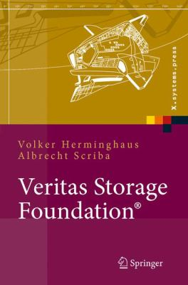 Veritas Storage Foundation: High End-Computing Fur Unix, Design Und Implementation Von Hochverf Gbarkeitsl Sungen Mit VXVM Und Vcs 9783540346104