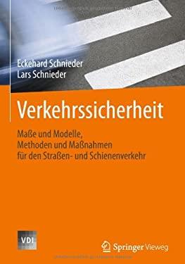 Verkehrssicherheit: Ma E, Modelle Und Methoden 9783540710325
