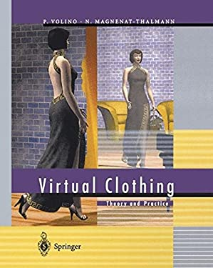 Virtual Clothing: Theory and Practice [With CDROM] 9783540676003