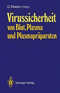 Virussicherheit Von Blut, Plasma Und Plasmapr Paraten 9783540191285