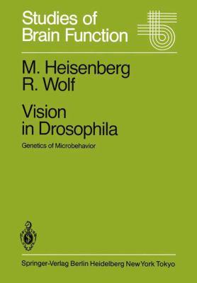 Vision in Drosophila: Genetics of Microbehavior 9783540136859