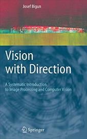 Vision with Direction: A Systematic Introduction to Image Processing and Computer Vision 7951129