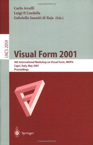 Visual Form 2001: 4th International Workshop on Visual Form, Iwvf-4 Capri, Italy, May 28-30, 2001 Proceedings 9783540421207