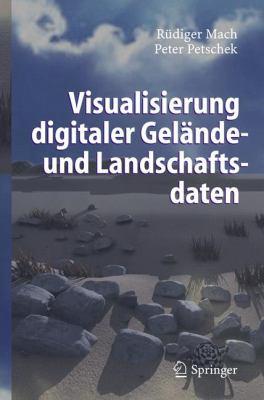 Visualisierung Digitaler Gel Nde- Und Landschaftsdaten 9783540305323